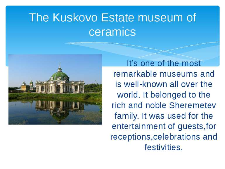 It's one of the most remarkable museums and is well-known all over the world....