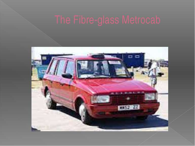 The Fibre-glass Metrocab http://www.answers.com/topic/austin-12-4-low-loader-...
