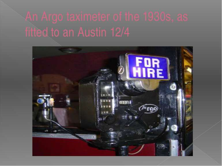 An Argo taximeter of the 1930s, as fitted to an Austin 12/4