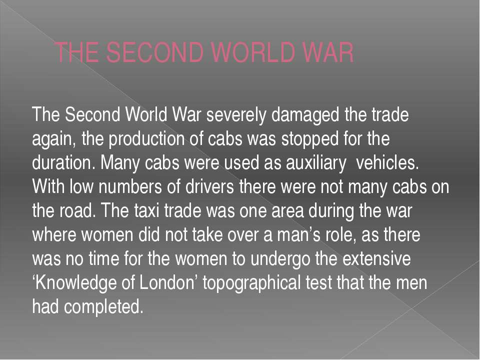 THE SECOND WORLD WAR The Second World War severely damaged the trade again, t...