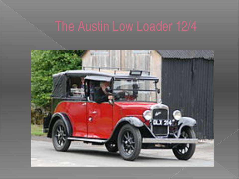 The Austin Low Loader 12/4