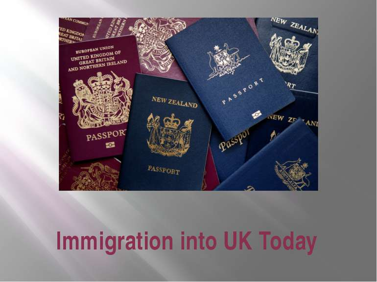Immigration into UK Today