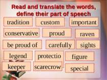 Read and translate the words, define their part of speech tradition custom im...