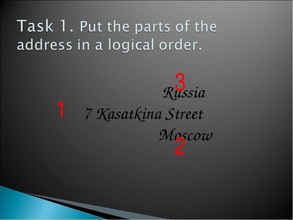 Russia 7 Kasatkina Street Moscow 1 2 3