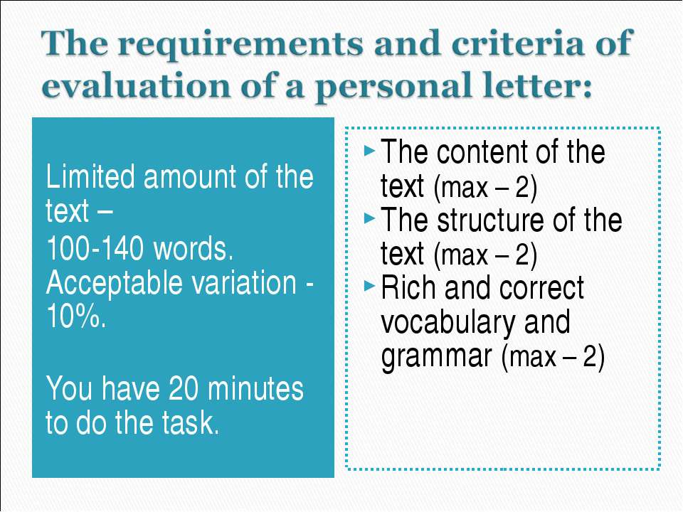 Limited amount of the text – 100-140 words. Acceptable variation - 10%. You h...