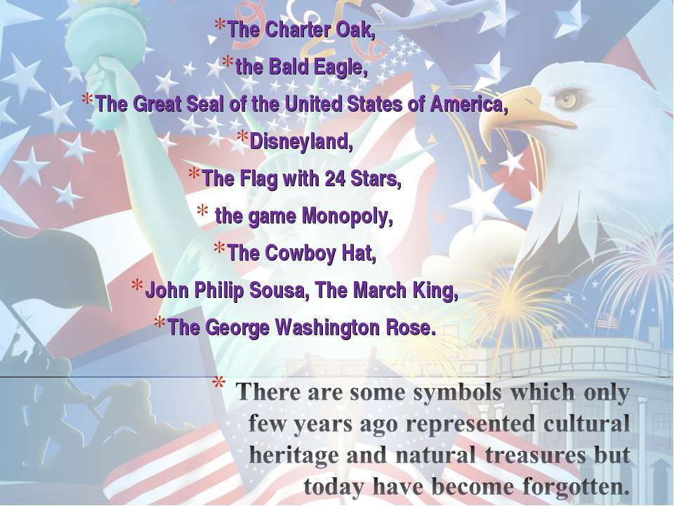 The Charter Oak, The Charter Oak, the Bald Eagle, The Great Seal of the Unite...