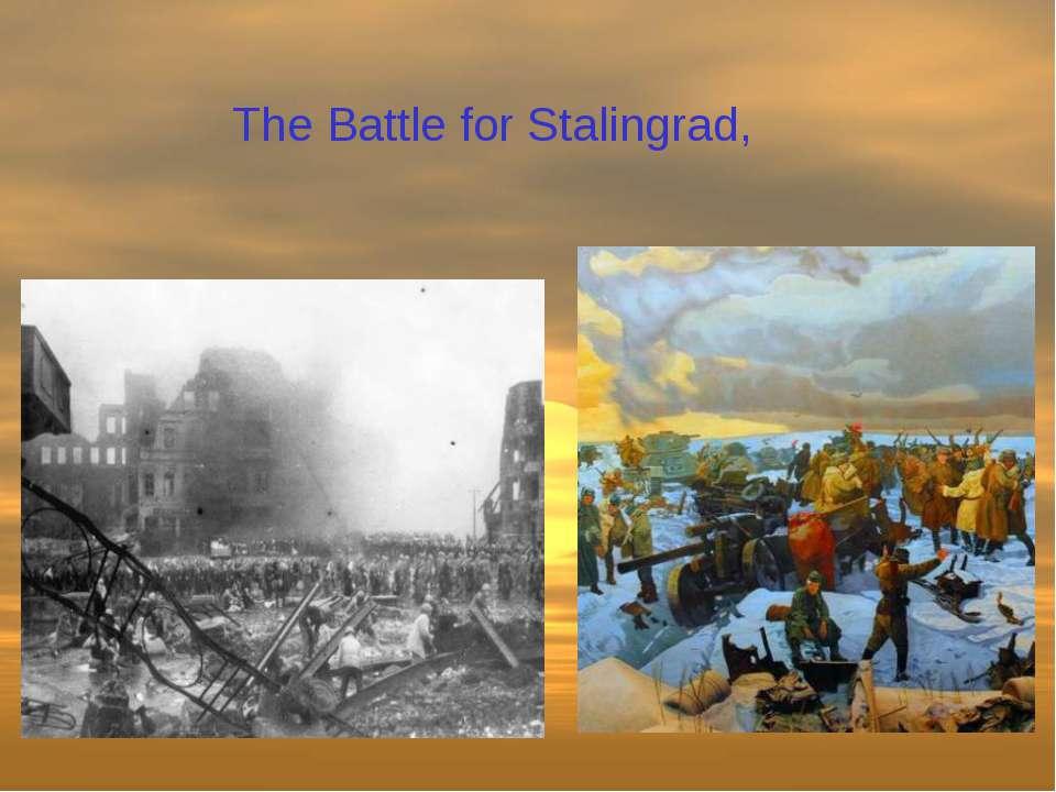The Battle for Stalingrad,