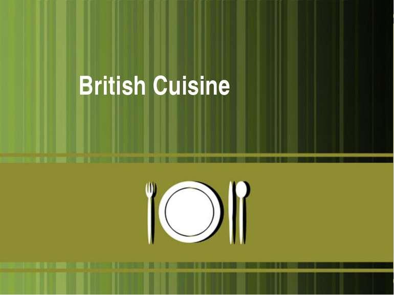 British Cuisine *