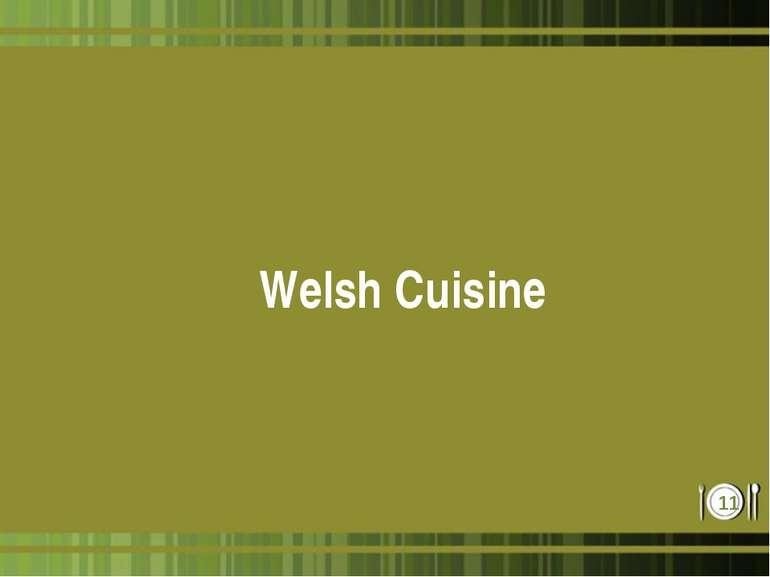Welsh Cuisine *