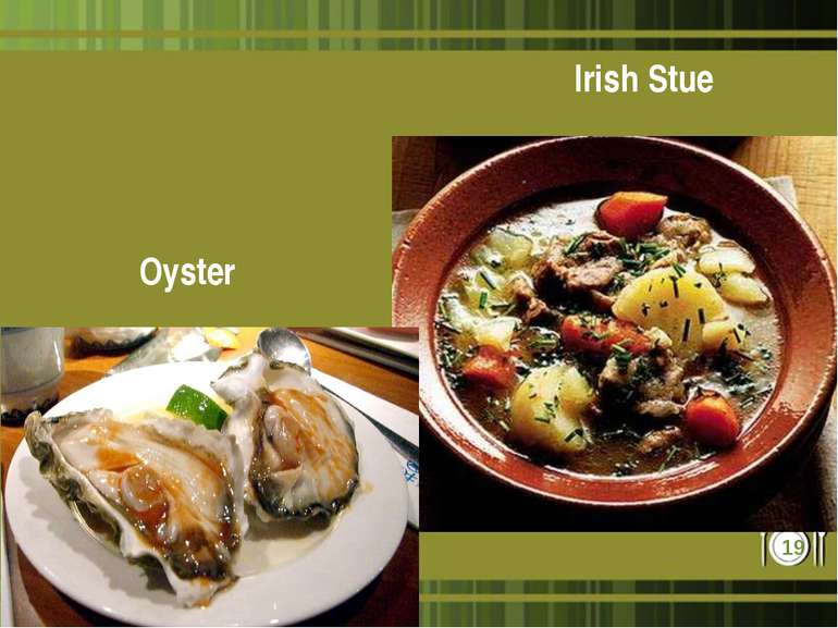 Oyster Irish Stue *