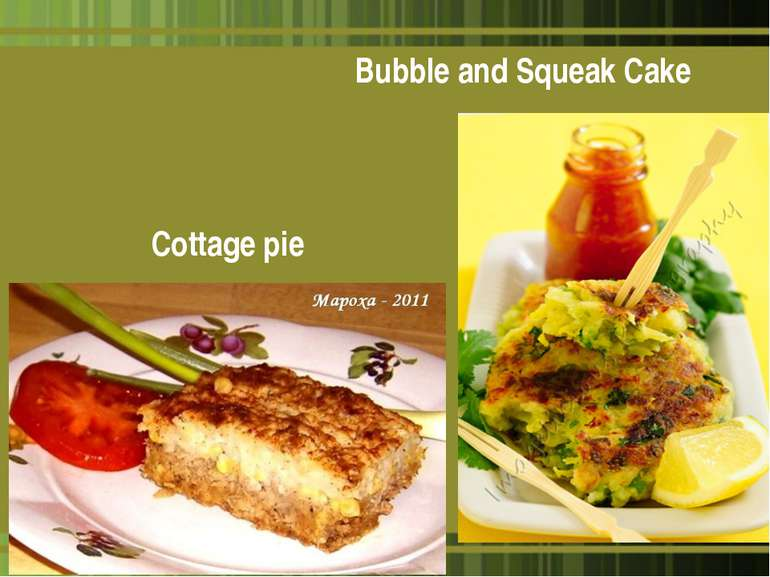 Bubble and Squeak Cake Cottage pie *