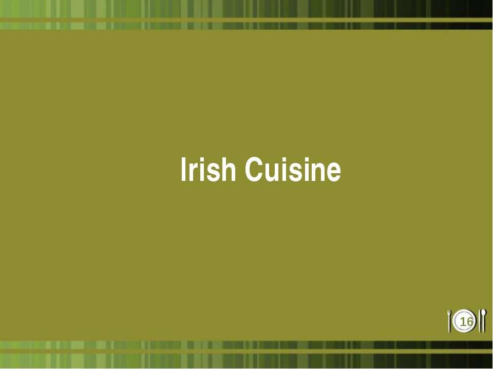 Irish Cuisine *
