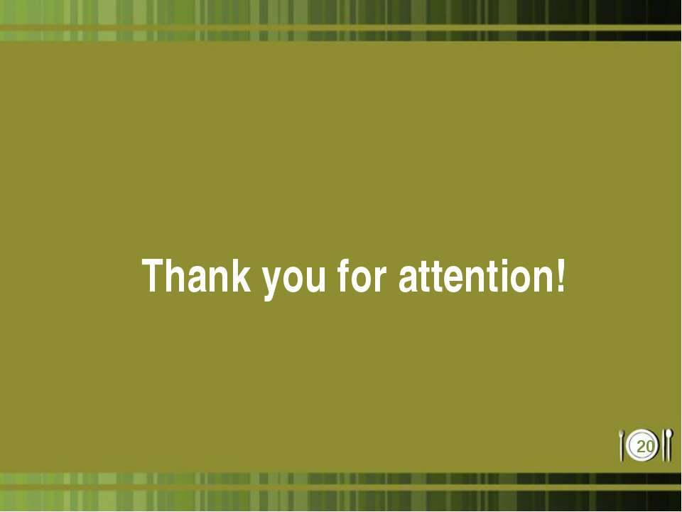 Thank you for attention! *