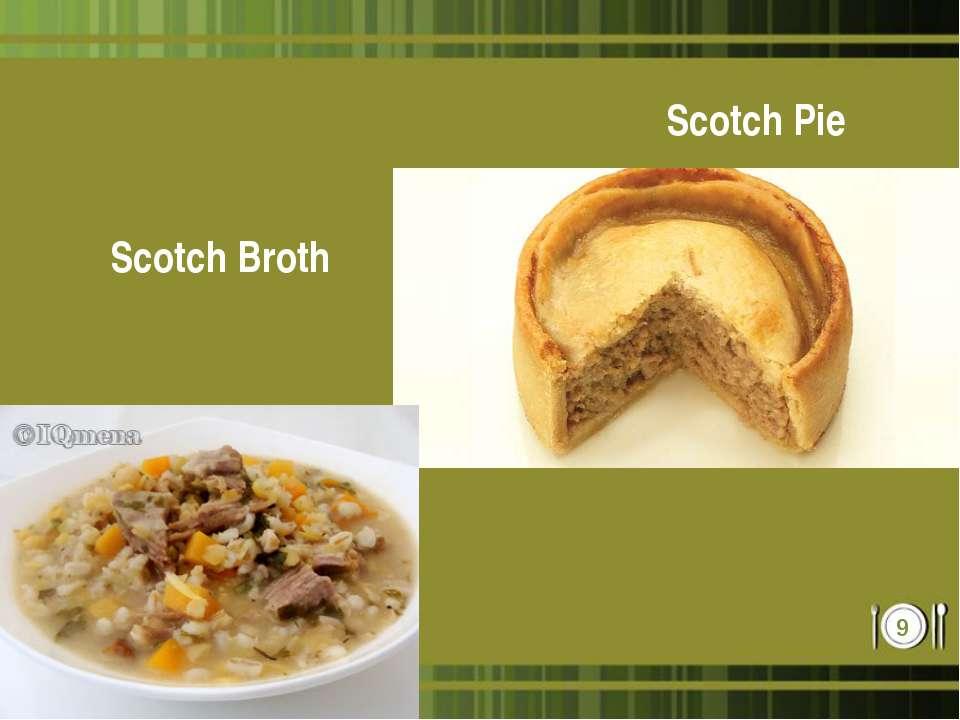 Scotch Pie Scotch Broth *