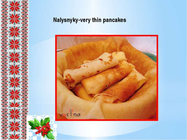 Nalysnyky-very thin pancakes