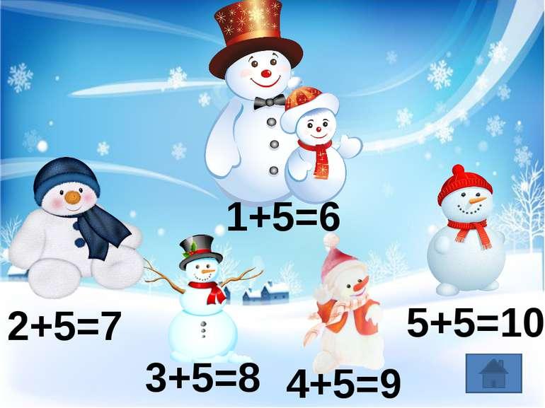1+5=6 2+5=7 3+5=8 4+5=9 5+5=10