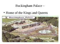 Buckingham Palace – Home of the Kings and Queens