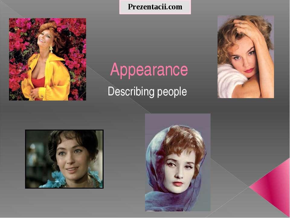 Appearance Describing people Prezentacii.com