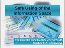 Safe Using of the Information Space