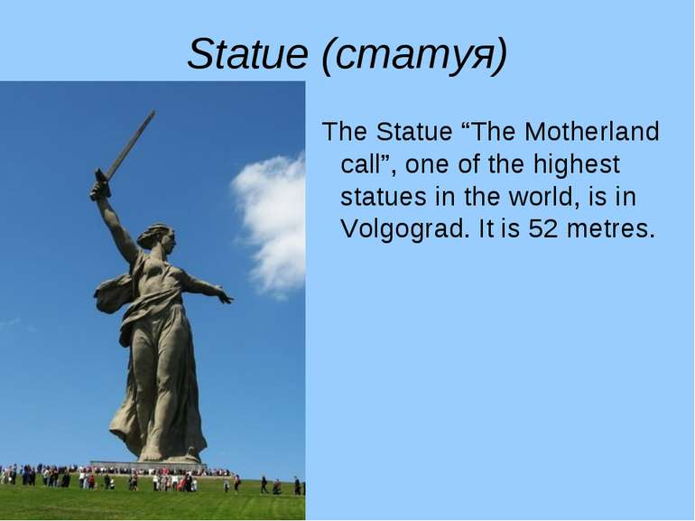 "Statue (статуя) The Statue ""The Motherland call"", one of the highest statues ..."