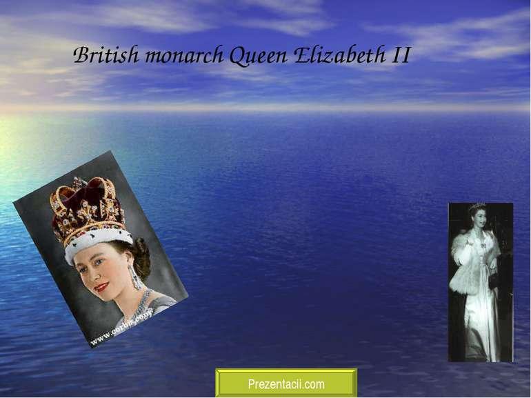 British monarch Queen Elizabeth II Prezentacii.com