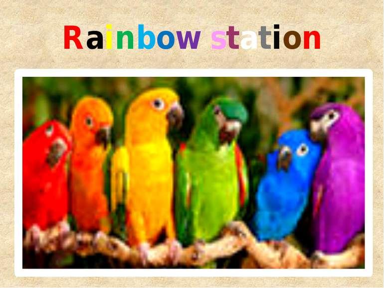 Rainbow station