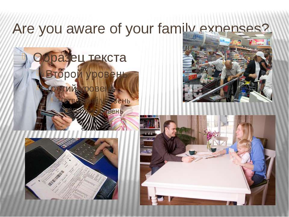 Are you aware of your family expenses?