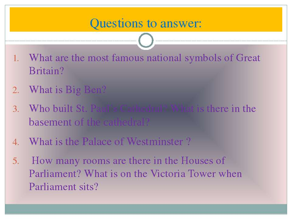 Questions to answer: What are the most famous national symbols of Great Brita...