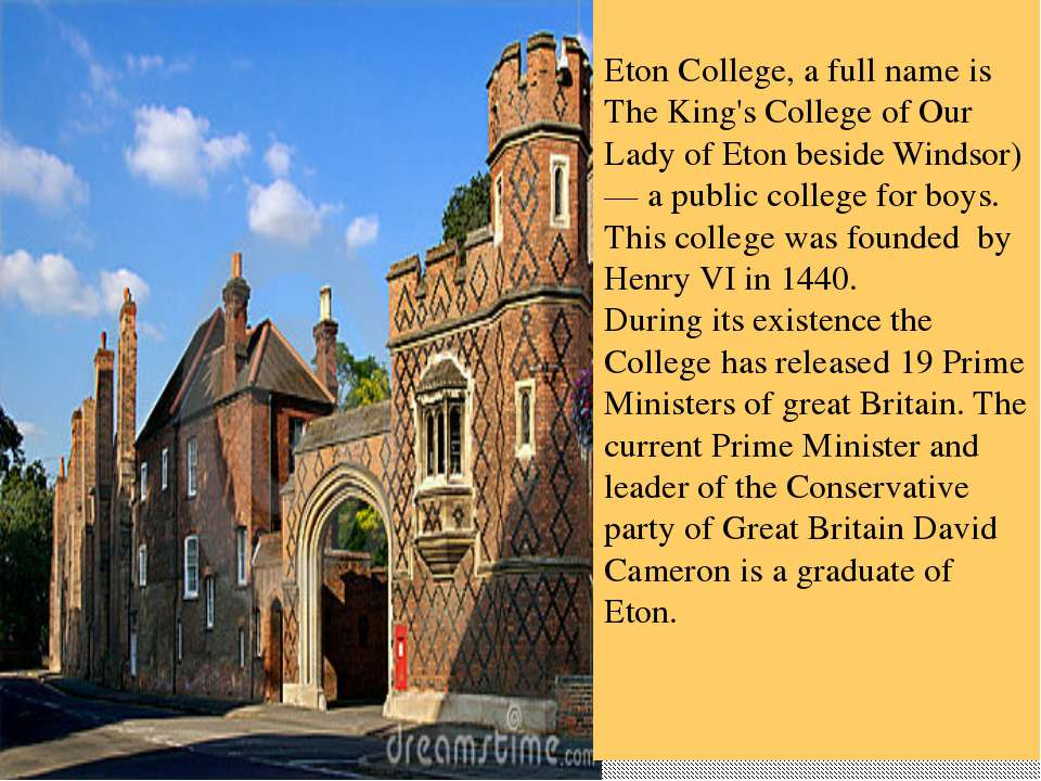 Eton College, a full name is The King's College of Our Lady of Eton beside Wi...