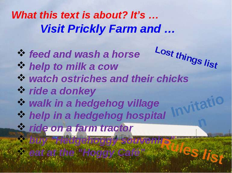 Visit Prickly Farm and … feed and wash a horse help to milk a cow watch ostri...