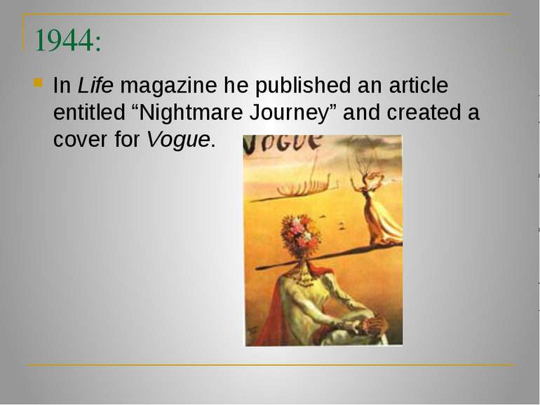 "1944: In Life magazine he published an article entitled ""Nightmare Journey"" a..."