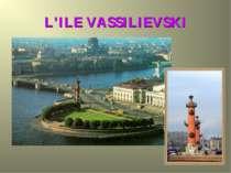 L'ILE VASSILIEVSKI