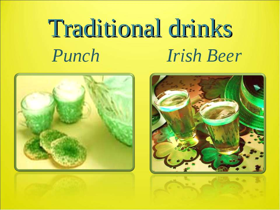 Traditional drinks Punch Irish Beer
