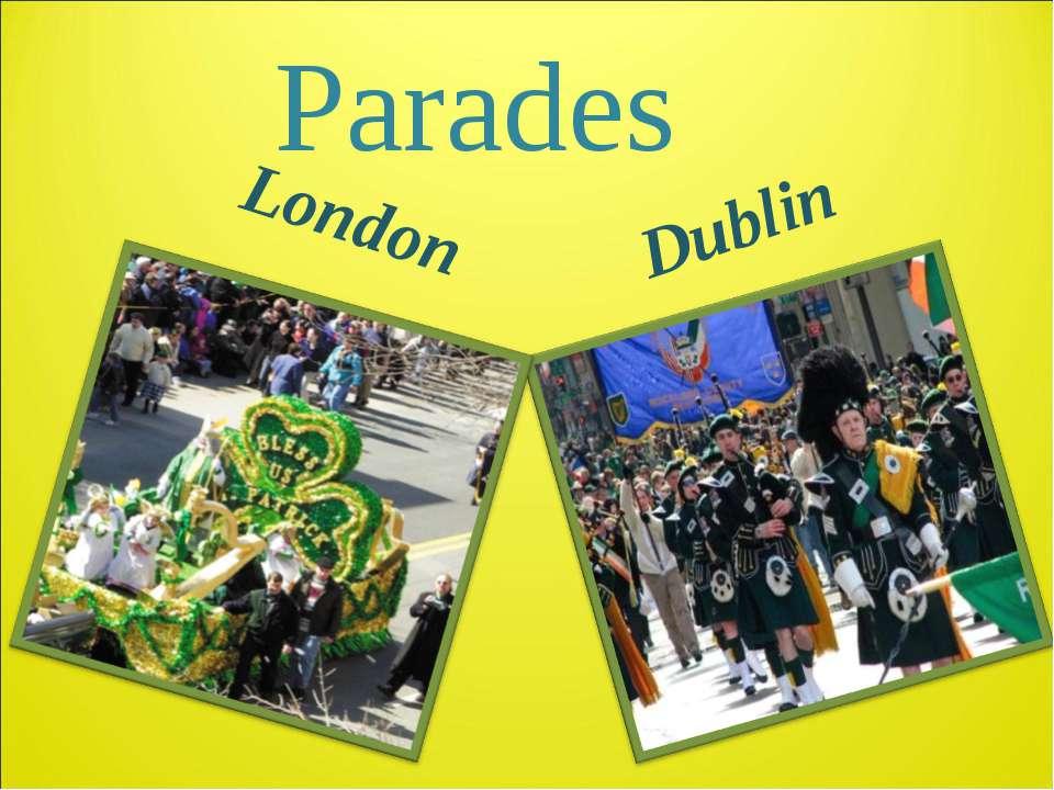 Parades London Dublin