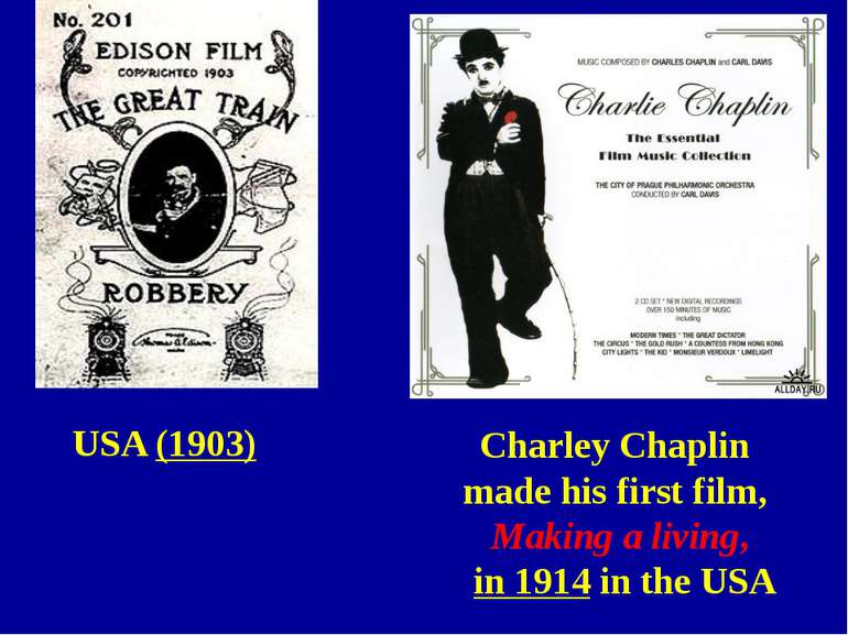 USA (1903) Charley Chaplin made his first film, Making a living, in 1914 in t...