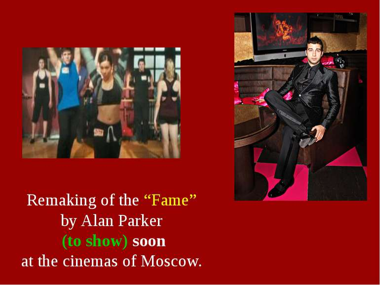 "Remaking of the ""Fame"" by Alan Parker (to show) soon at the cinemas of Moscow."