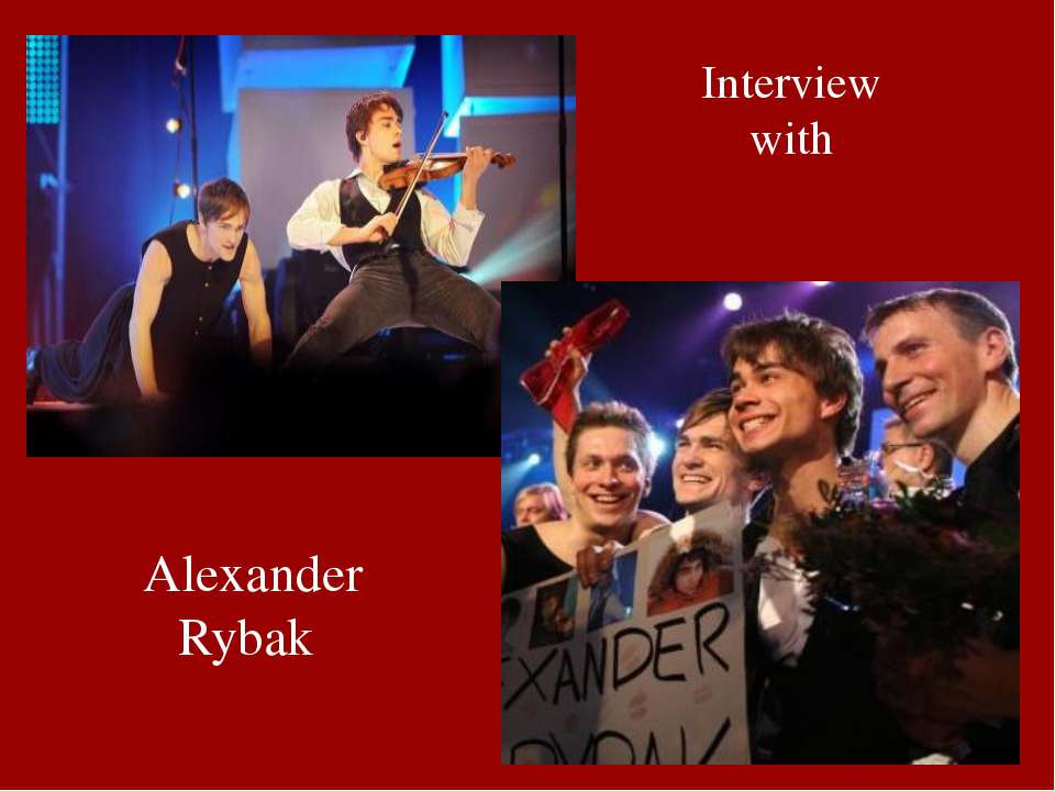Interview with Alexander Rybak