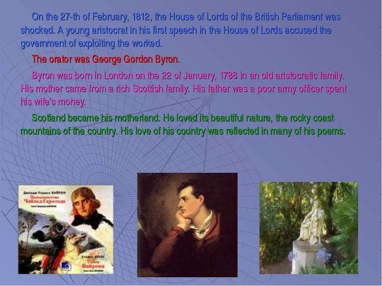 On the 27-th of February, 1812, the House of Lords of the British Parliament ...