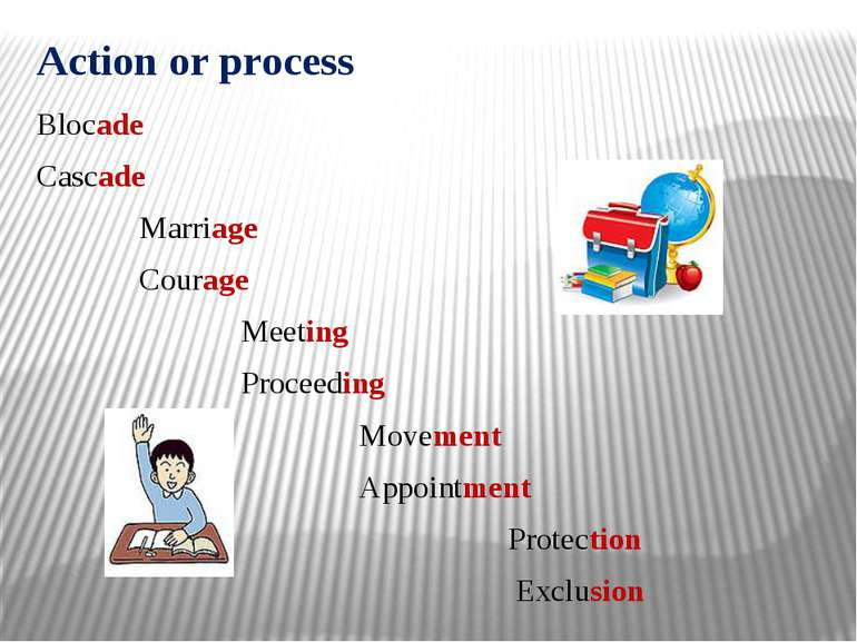 Action or process Blocade Cascade Marriage Courage Meeting Proceeding Movemen...
