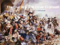 The Civil War and Oliver Cromwell Л.А.Петросян