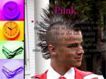Punk A young person who dresses in a shocking way to express his or her ident...