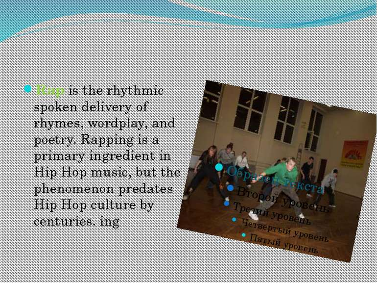 Rap is the rhythmic spoken delivery of rhymes, wordplay, and poetry. Rapping ...