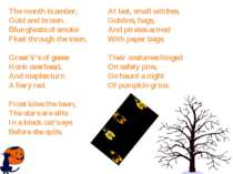 The month is amber, Gold and brown. Blue ghosts of smoke Float through the to...