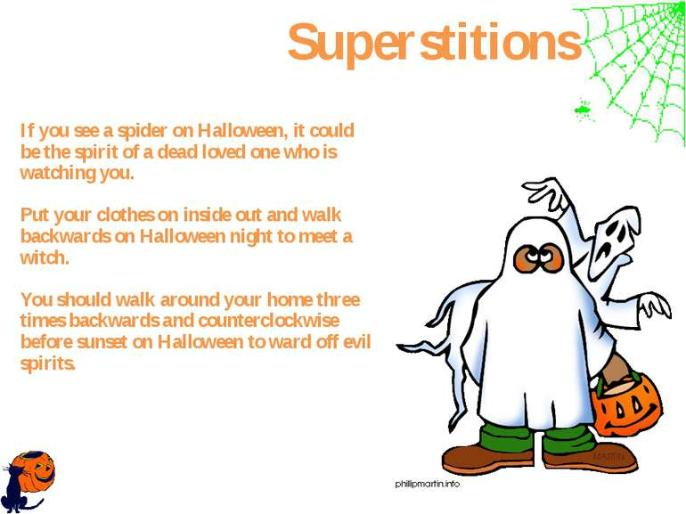 If you see a spider on Halloween, it could be the spirit of a dead loved one ...