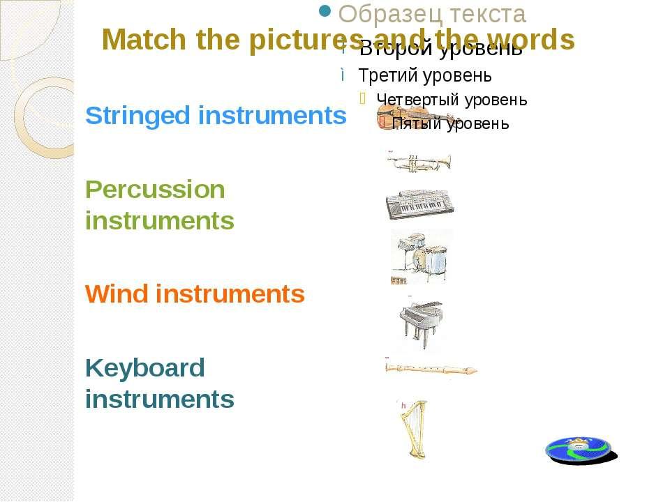 Stringed instruments Percussion instruments Wind instruments Keyboard instrum...