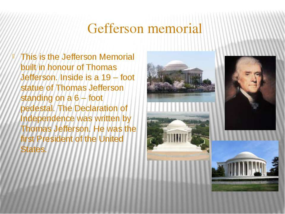 Gefferson memorial This is the Jefferson Memorial built in honour of Thomas J...