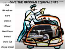 GIVE THE RUSSIAN EQUIVALENTS Cab Rickshaw Fare Option Cheat Worthless Install...