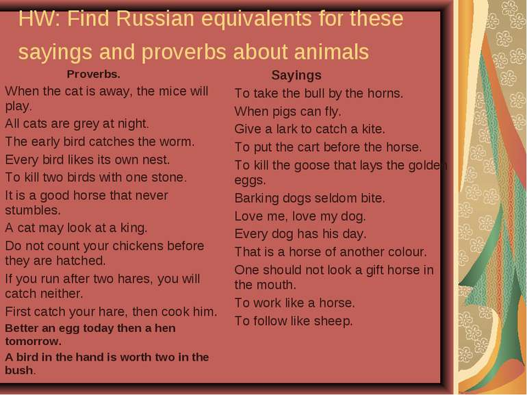 HW: Find Russian equivalents for these sayings and proverbs about animals Pro...