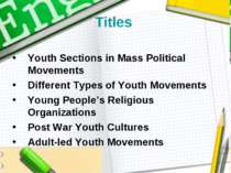 Titles Youth Sections in Mass Political Movements Different Types of Youth Mo...