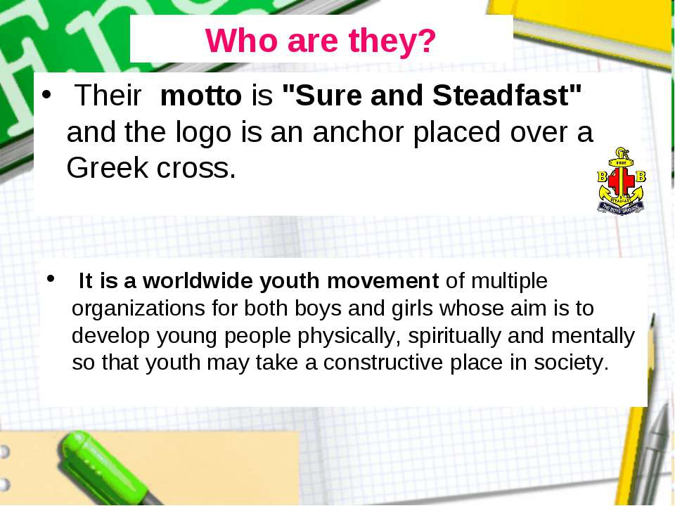 """Their motto is """"Sure and Steadfast"""" and the logo is an anchor placed over a G..."""